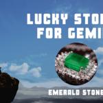 Lucky Gemstones for Gemini