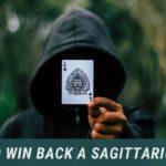 How To Win Back a Sagittarius Man