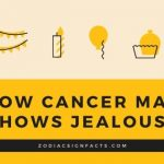 How Cancer Man Shows Jealousy