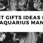 Best Gifts Ideas For Aquarius Man